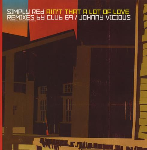 """Simply Red Ain't That A Lot Of Love - Club 69 Mixes 12"""" vinyl single (12 inch record / Maxi-single) UK RED12AI145490"""
