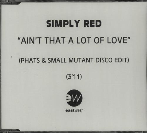 Simply Red Ain't That A Lot Of Love - Phats & Small Mutant Disco CD-R acetate UK REDCRAI145823