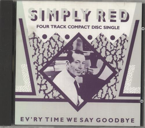 "Simply Red Ev'ry Time We Say Goodbye - Silver Disc CD single (CD5 / 5"") German REDC5EV22669"