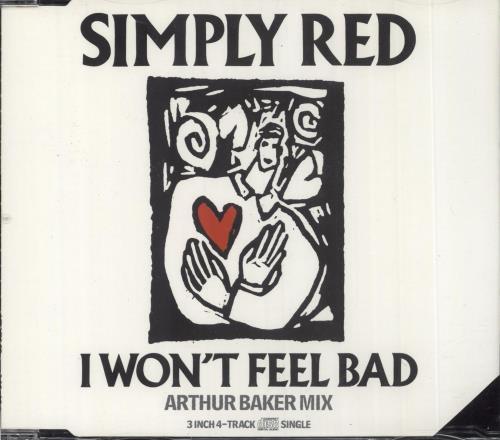 "Simply Red I Won't Feel Bad 3"" CD single (CD3) UK REDC3IW39649"