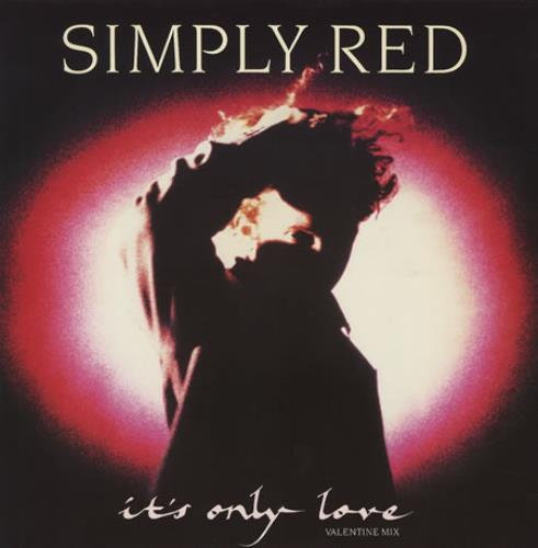 """Simply Red It's Only Love (Valentine Mix) 12"""" vinyl single (12 inch record / Maxi-single) UK RED12IT19555"""