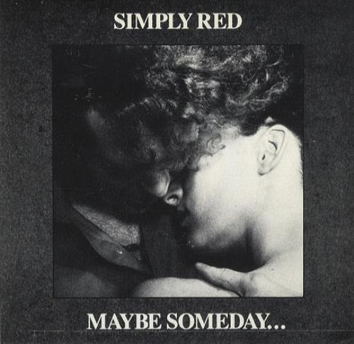 """Simply Red Maybe Someday 7"""" vinyl single (7 inch record) Spanish RED07MA21695"""