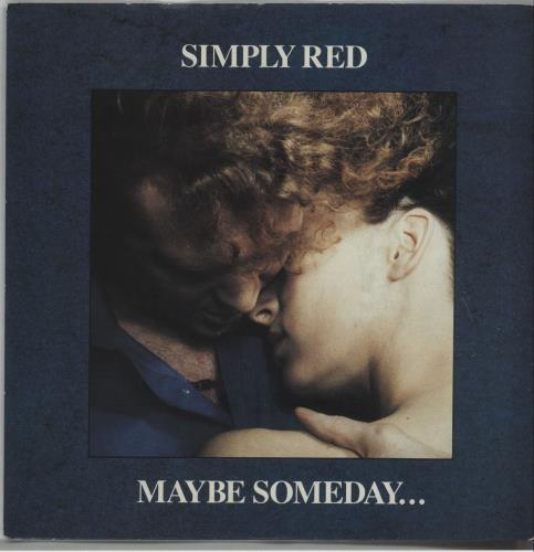 """Simply Red Maybe Someday... 7"""" vinyl single (7 inch record) UK RED07MA675232"""