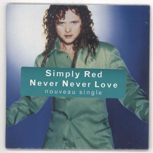 "Simply Red Never Never Love CD single (CD5 / 5"") German REDC5NE189982"