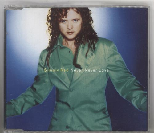 "Simply Red Never Never Love CD single (CD5 / 5"") UK REDC5NE62937"
