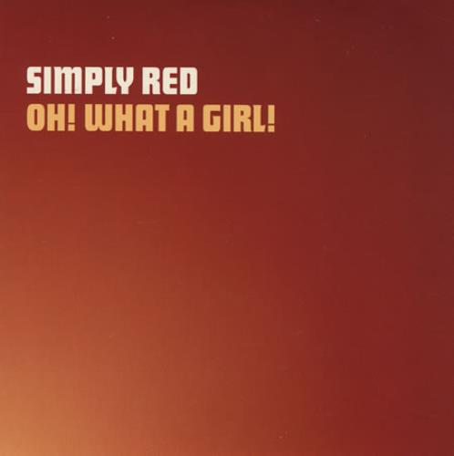 """Simply Red Oh! What A Girl! CD single (CD5 / 5"""") UK REDC5OH398011"""