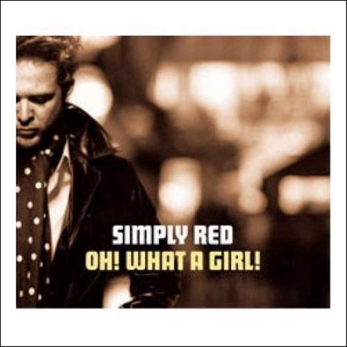 Simply Red Oh What A Girl 2-CD single set (Double CD single) UK RED2SOH374510