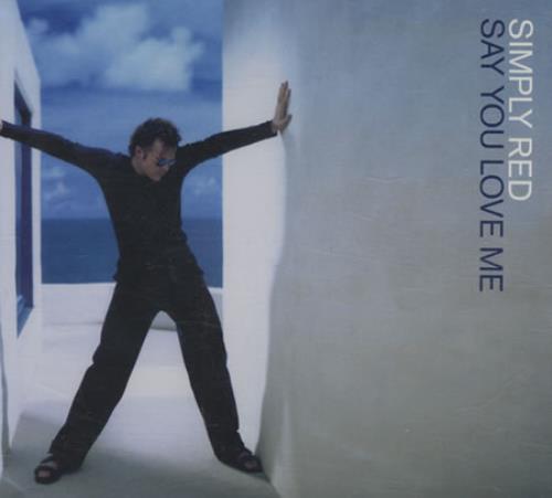 "Simply Red Say You Love Me CD single (CD5 / 5"") UK REDC5SA112609"