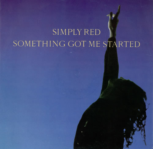 """Simply Red Something Got Me Started 12"""" vinyl single (12 inch record / Maxi-single) UK RED12SO187595"""