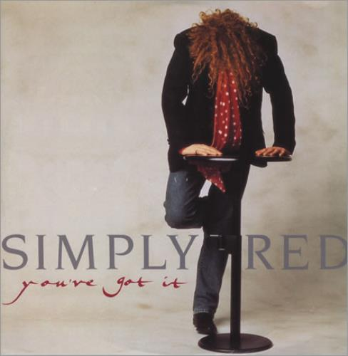"Simply Red You've Got It 12"" vinyl single (12 inch record / Maxi-single) UK RED12YO11968"