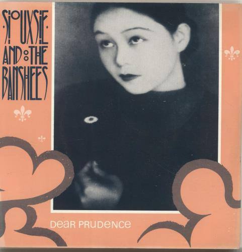 "Siouxsie & The Banshees Dear Prudence - Wide-centred 7"" vinyl single (7 inch record) UK SIO07DE695314"