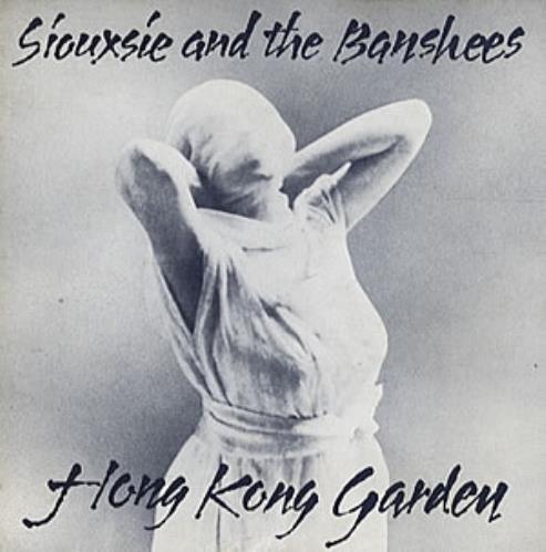 "Siouxsie & The Banshees Hong Kong Garden - P/S Gatefold 7"" vinyl single (7 inch record) UK SIO07HO08436"