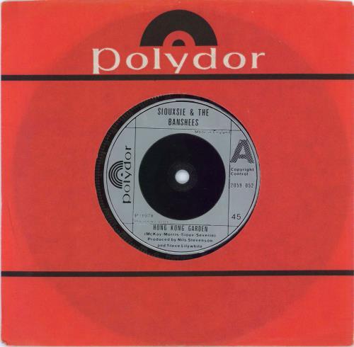 "Siouxsie & The Banshees Hong Kong Garden 7"" vinyl single (7 inch record) UK SIO07HO559502"