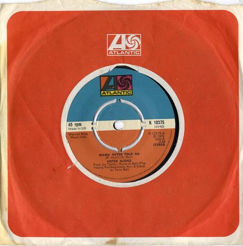 "Sister Sledge Mama Never Told Me 7"" vinyl single (7 inch record) UK SLE07MA614843"