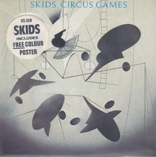 "Skids Circus Games + Poster 7"" vinyl single (7 inch record) UK SKD07CI138021"