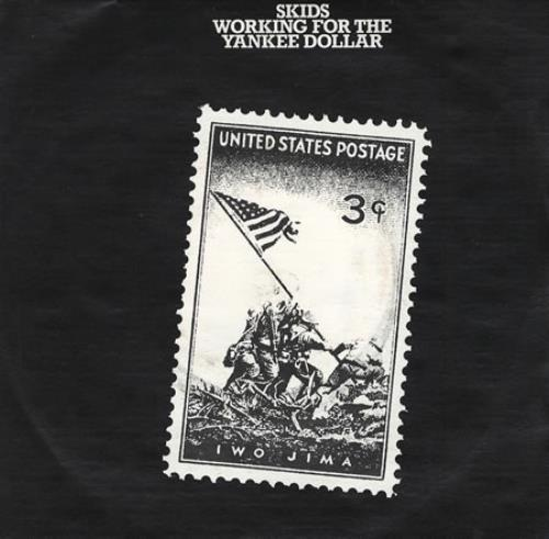 """Skids Working For The Yankee Dollar - P/S 7"""" vinyl single (7 inch record) UK SKD07WO139007"""