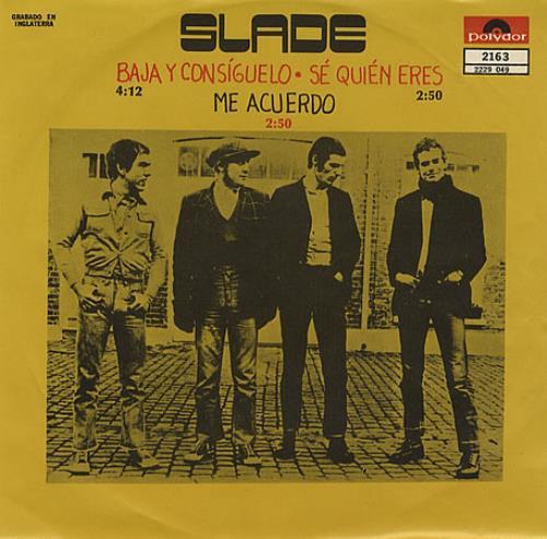 """Slade Baja Y Consíguelo - Get Down & Get With It 7"""" vinyl single (7 inch record) Mexican SDE07BA315529"""