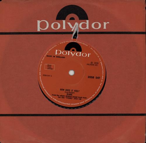 "Slade How Does It Feel? 7"" vinyl single (7 inch record) UK SDE07HO572178"