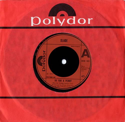 """Slade In For A Penny 7"""" vinyl single (7 inch record) UK SDE07IN559057"""