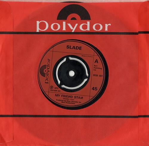 "Slade My Friend Stan - Inj - 3pr 7"" vinyl single (7 inch record) UK SDE07MY566725"