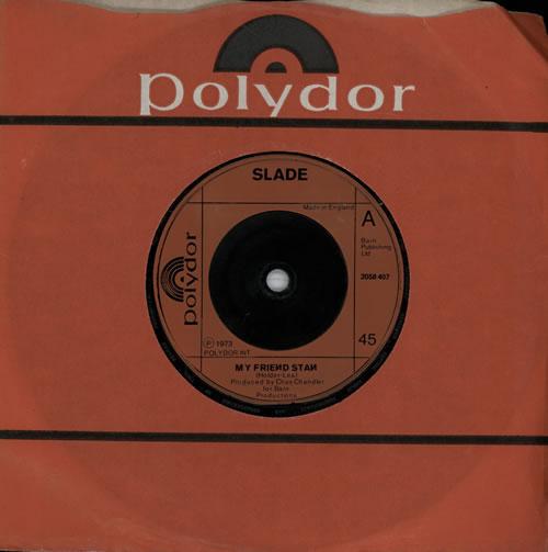 "Slade My Friend Stan - Inj 7"" vinyl single (7 inch record) UK SDE07MY573388"