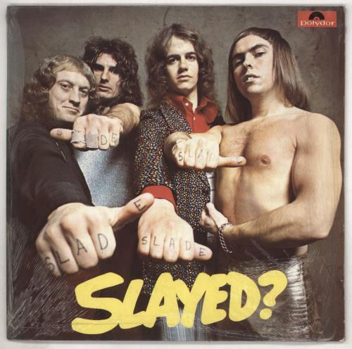 Slade Slayed? - 1st vinyl LP album (LP record) UK SDELPSL590558