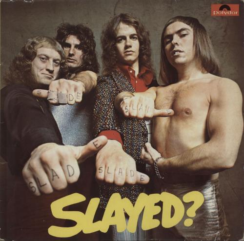 Slade Slayed? vinyl LP album (LP record) German SDELPSL588392