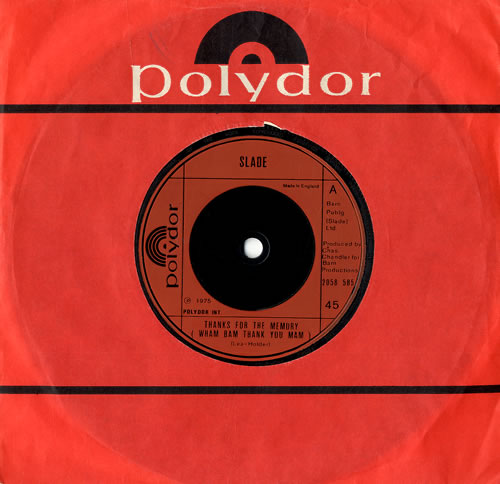 "Slade Thanks For Your Memory (Wham Bam Thank You Mam) 7"" vinyl single (7 inch record) UK SDE07TH558827"