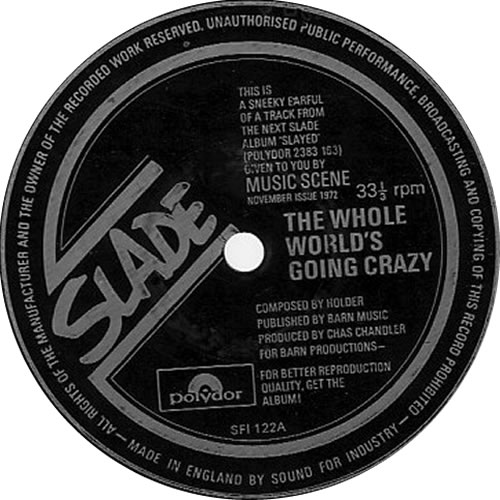 "Slade The Whole World's Going Crazy 7"" vinyl single (7 inch record) UK SDE07TH281955"