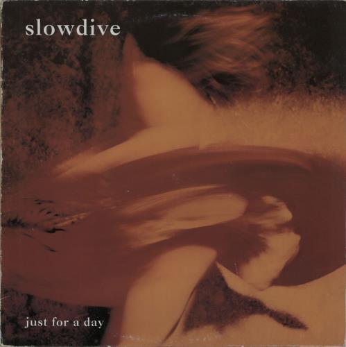Slowdive Just For A Day - EX vinyl LP album (LP record) UK SLOLPJU652023