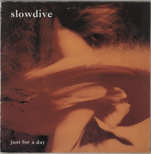 Slowdive Just For A Day - VG vinyl LP album (LP record) UK SLOLPJU713811