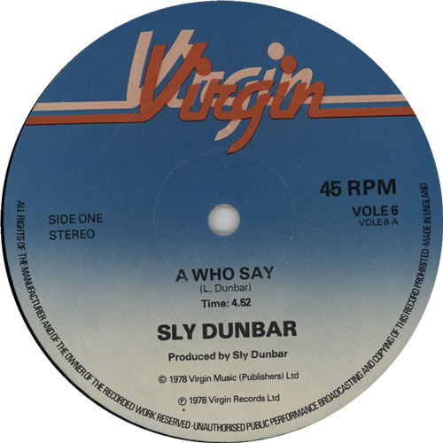 "Sly Dunbar A Who Say 12"" vinyl single (12 inch record / Maxi-single) UK DU412AW640227"