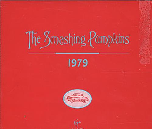 """Smashing Pumpkins 1979 (Nineteen Seventy Nine) CD single (CD5 / 5"""") US SMPC5NI61989"""