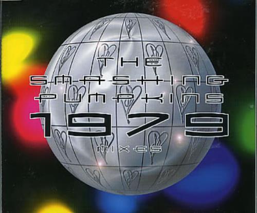 "Smashing Pumpkins 1979 Nineteen Seventy Nine Mixes CD single (CD5 / 5"") UK SMPC5NI217070"