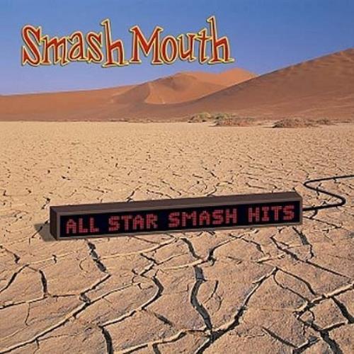 Smash Mouth All Star Smash Hits CD album (CDLP) UK HMUCDAL337331