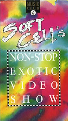 Soft Cell Non-stop Exotic Video Show video (VHS or PAL or NTSC) UK SOFVINO83485