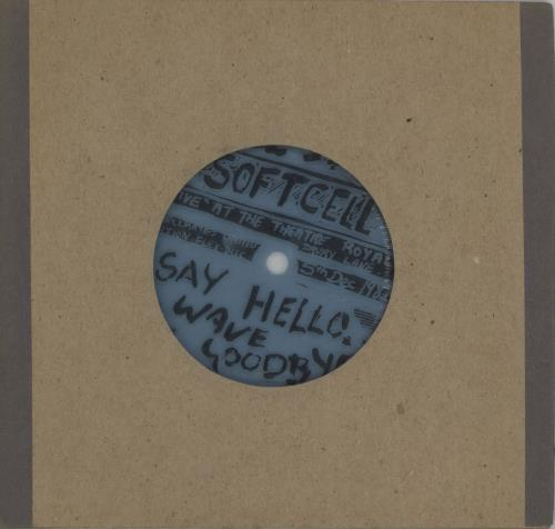 "Soft Cell Say Hello Wave Goodbye (Live) 7"" vinyl single (7 inch record) UK SOF07SA675205"