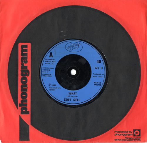 """Soft Cell What 7"""" vinyl single (7 inch record) UK SOF07WH560460"""