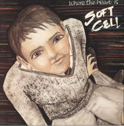 """Soft Cell Where The Heart Is 12"""" vinyl single (12 inch record / Maxi-single) UK SOF12WH27953"""
