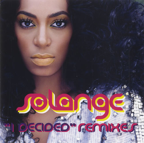 Solange Knowles I Decided - Remixes CD-R acetate US S/KCRID449862