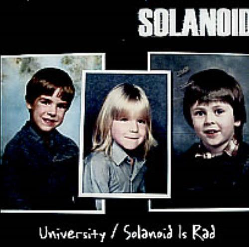 "Solanoid University / Solanoid Is Rad CD single (CD5 / 5"") UK S\NC5UN254835"