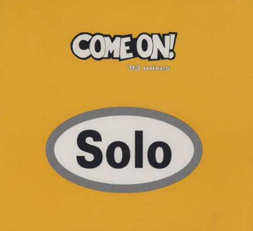 "Solo Come On! - '93 Mixes CD single (CD5 / 5"") UK OOSC5CO394988"