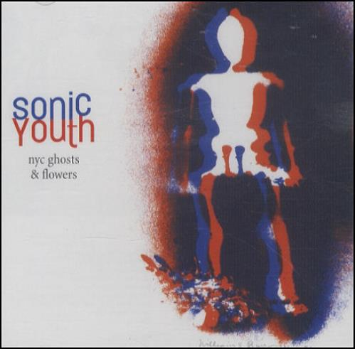 Sonic Youth NYC Ghosts & Flowers CD album (CDLP) European S-YCDNY190143