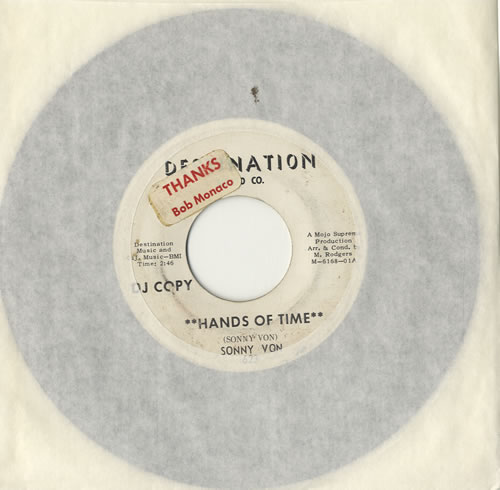 "Sonny Von Hands Of Time 7"" vinyl single (7 inch record) US V0107HA576656"