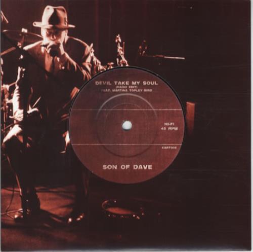 """Son Of Dave Devil Take My Soul 7"""" vinyl single (7 inch record) UK SE-07DE343330"""