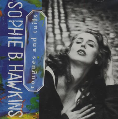 Sophie B Hawkins Tongues And Tails CD album (CDLP) Japanese SBHCDTO401821