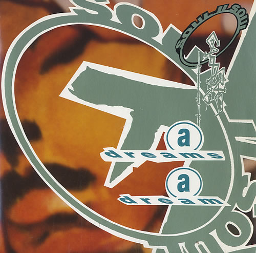 "Soul II Soul A Dreams A Dream 7"" vinyl single (7 inch record) UK STS07AD282404"