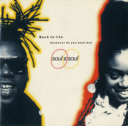 """Soul II Soul Back To Life (However Do You Want Me) 7"""" vinyl single (7 inch record) UK STS07BA226289"""