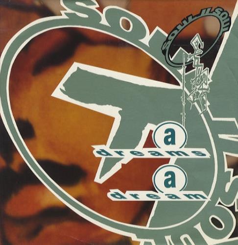"Soul II Soul Dreams A Dream 12"" vinyl single (12 inch record / Maxi-single) UK STS12DR192952"