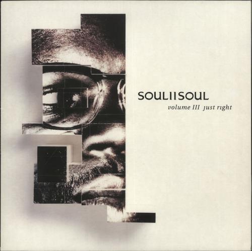 Soul II Soul Volume III Just Right vinyl LP album (LP record) UK STSLPVO273719